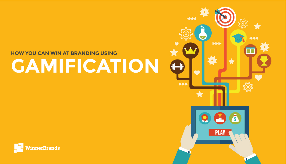 HOW YOU CAN WIN AT BRANDING USING GAMIFICATION