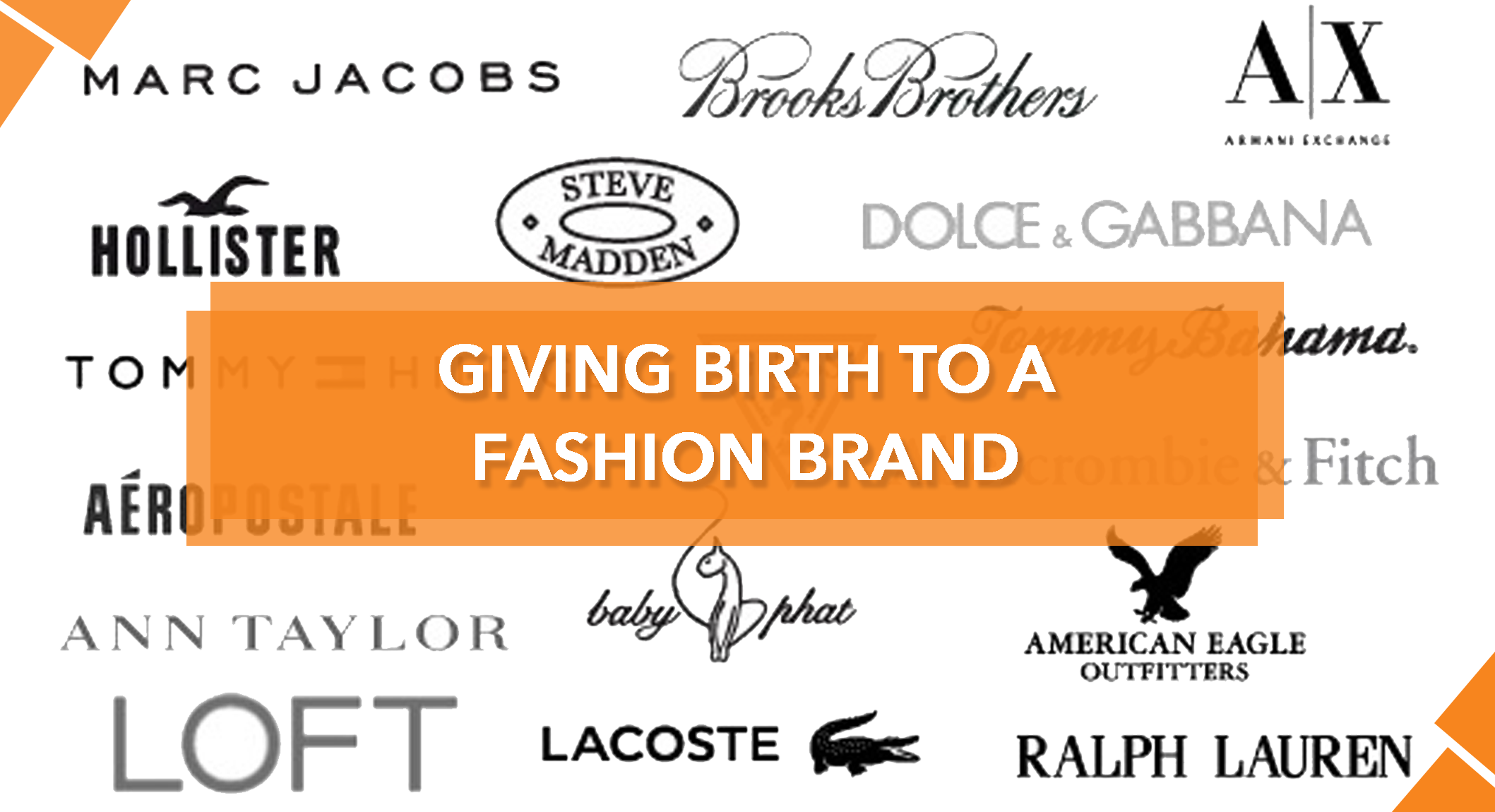 GIVING BIRTH TO A FASHION BRAND