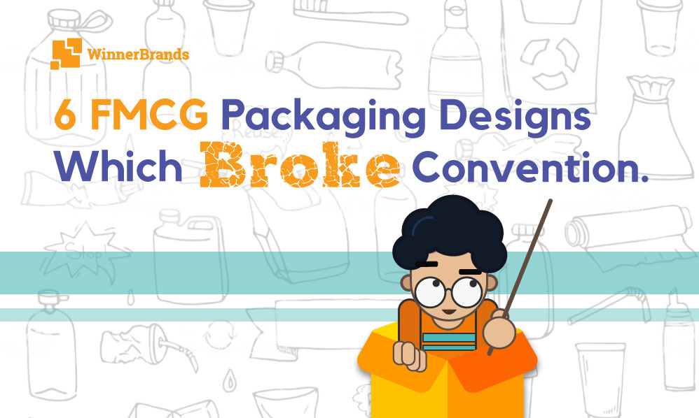 6 INDIAN FMCG PACKAGING DESIGNS WHICH BROKE CONVENTION